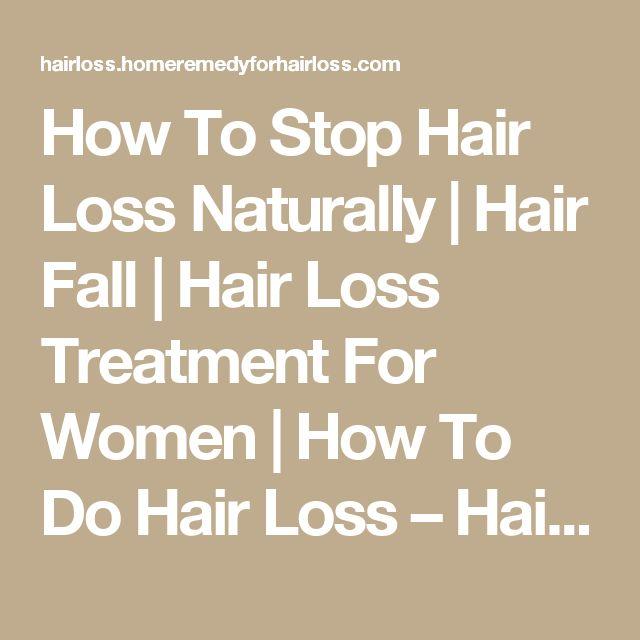 Best 25+ Hair loss remedies ideas on Pinterest | Hair loss ...