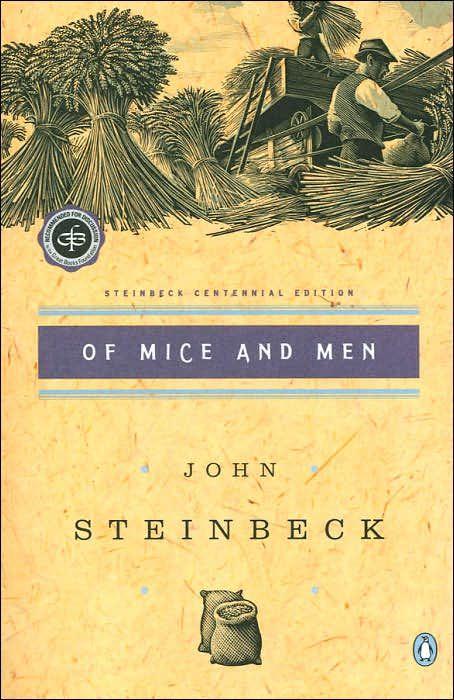 Of Mice and Men: (Centennial Edition)