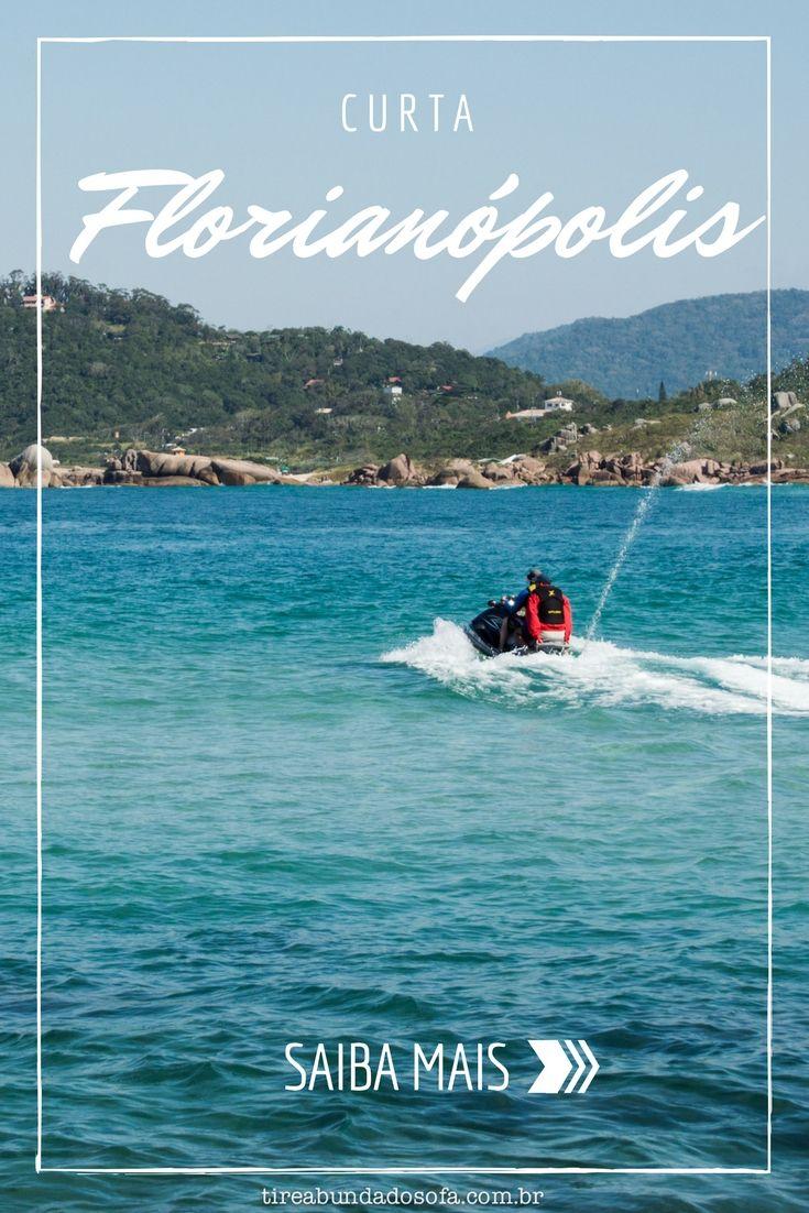 Curta Florianópolis! Saiba o que fazer na Ilha da Magia e aproveite sua viagem à capital de Santa Catarina!