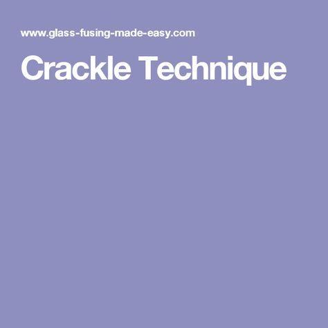 Crackle Technique