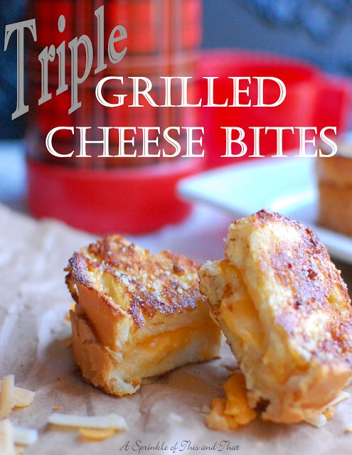 A    Sprinkle    of    This    and    That: Triple Grilled Cheese Bites