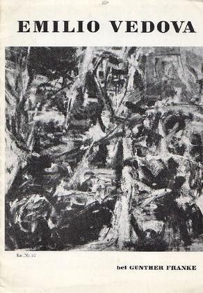 Emilio Vedova. Munchen, Galerie Gunther Franke, 1959. Catalogo di mostra, Monaco, Galerie Gunther Franke, 27 giugno - 30 luglio 1959