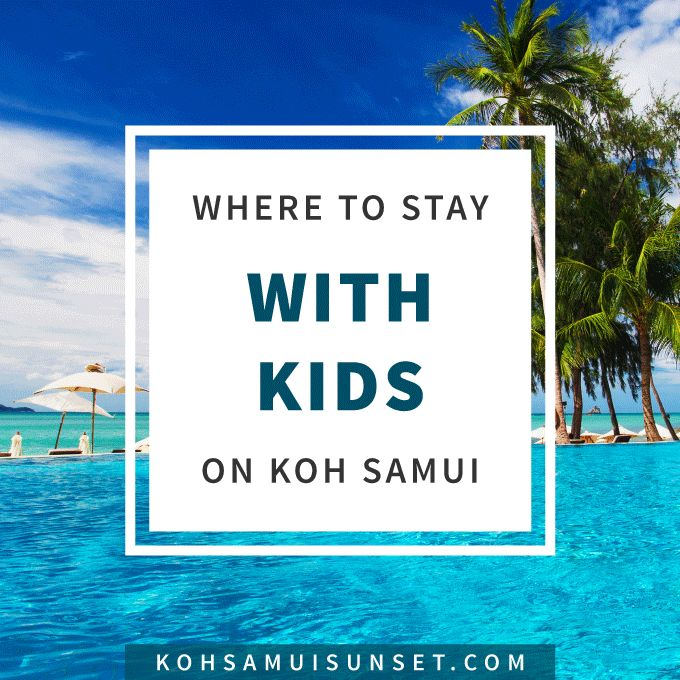 Koh Samui family hotels: How to find the perfect Koh Samui hotel for your family (and budget!), including the best boutique hotels and beach-front hotels perfect for enjoying Koh Samui as a family. Find Koh Samui's hotels with the best family beaches, the best rooms for families, and more. Discover Koh Samui's best family hotels in this comprehensive, island-wide hotel guide. Click through to learn more: http://www.kohsamuisunset.com/koh-samui-where-to-stay-with-kids-4/