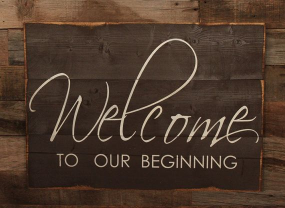 Perfect for a wedding!  Large Wood Sign - Welcome to Our Beginning - Subway Sign