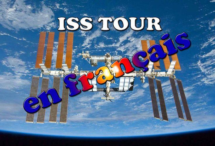ISS Tour en Francais