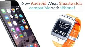 A step ahead – Now Android Wear Smartwatch compatible with iPhone