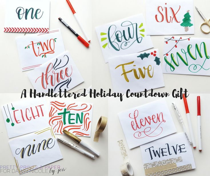 Make any holiday or celebration countdown sweeter with a little gift every day, topped with a hand lettered touch.