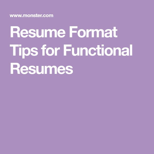 Resume Format Tips for Functional Resumes