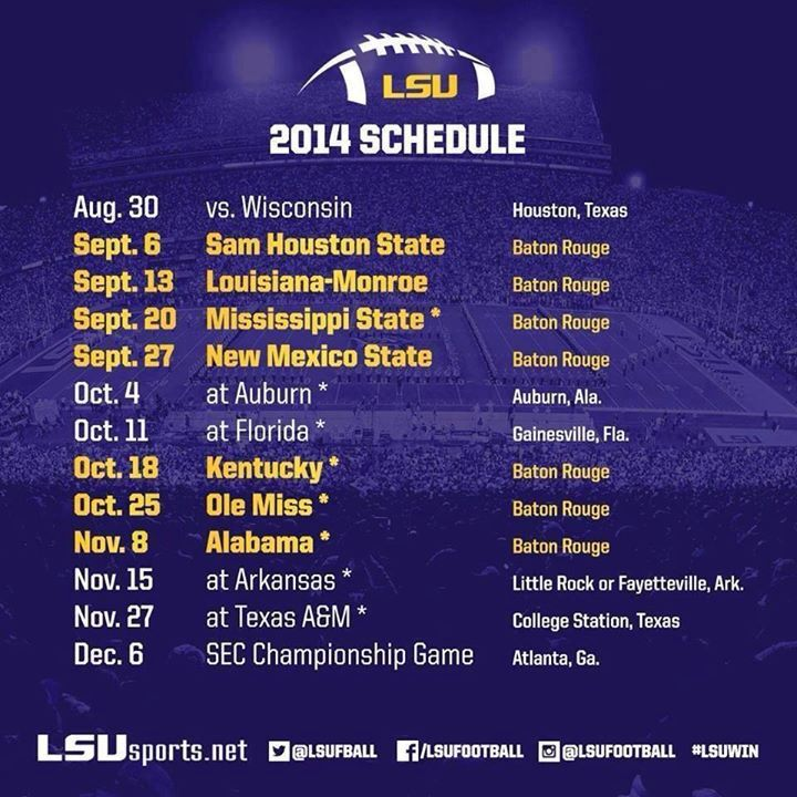 Who is ready for some Tiger Football?! Here is the LSU Football Schedule for 2014!