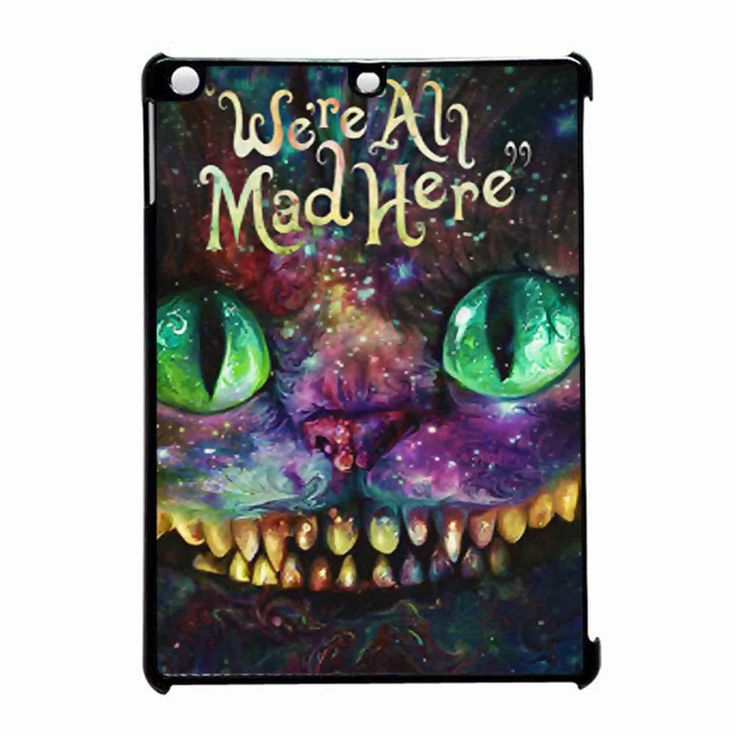 We Are All Mad Here Alice In Wonderland We Re All Mad Here iPad Air Case