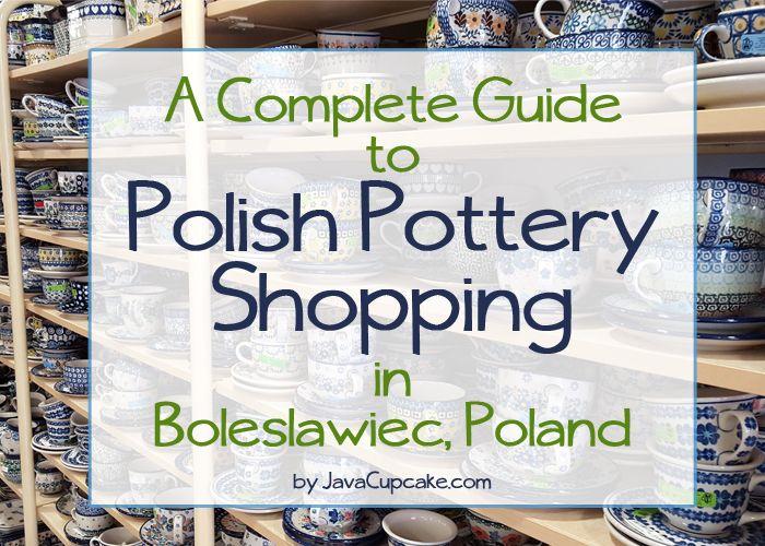 Polish Pottery Shopping in Boleslawiec, Poland - A Complete Guide   JavaCupcake.com