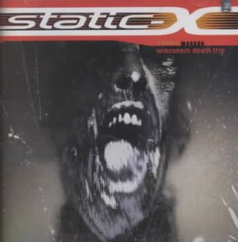 Static X - Wisconsin Death Trip