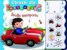 Obrazki dla maluchów. Środki transportu - Opracowanie zbiorowe za 30,49 zł | Książki empik.com