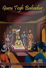 """""""Guru Tegh Bahadur the Ninth Sikh Guru"""" by Sikh Comics"""