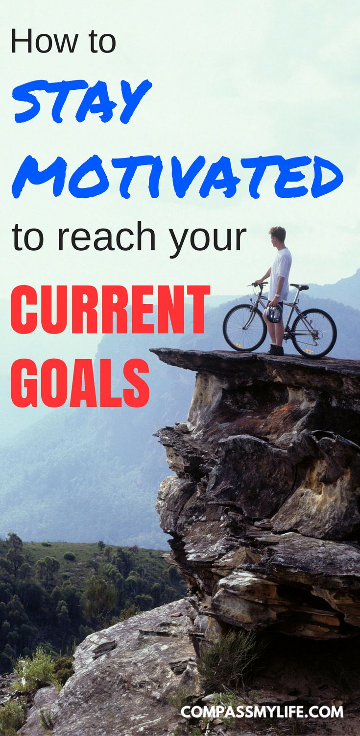 Need help to stay motivated in life? Read these 5 tips for reaching your current goals and achieving success! #motivation #goalsetting #compassmylife