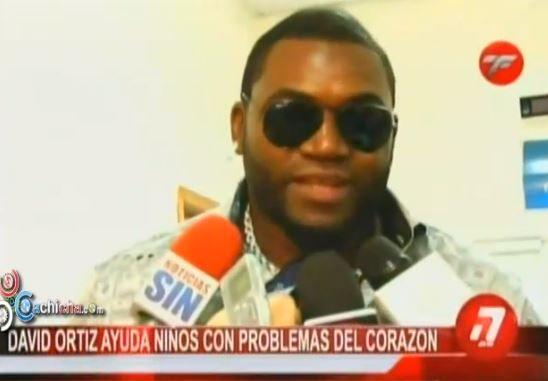 David Ortiz Ayuda Ninos Con Problemas Del Carazón #Video