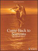 Come Back to Sorrento - 8 Popular String Quartets Score & Parts