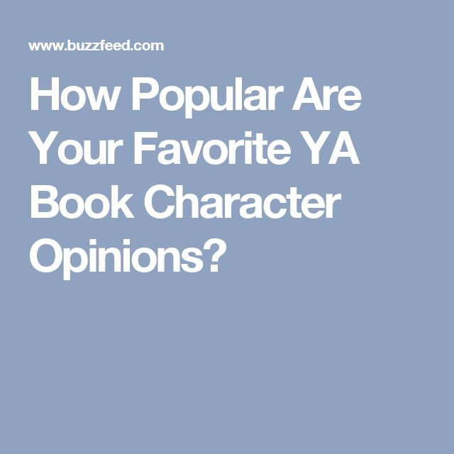 How Popular Are Your Favorite YA Book Character Opinions?