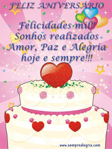 Imagens, mensagens, recados e animações de Feliz Aniversário para dar os parabéns aos seus amigos e familiares
