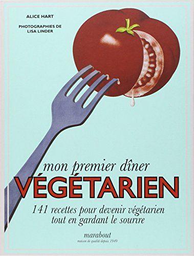 Mon premier dîner végétarien: 141 recettes pour devenir v... https://www.amazon.fr/dp/250108067X/ref=cm_sw_r_pi_dp_x_Dw6gyb9NB1AQF
