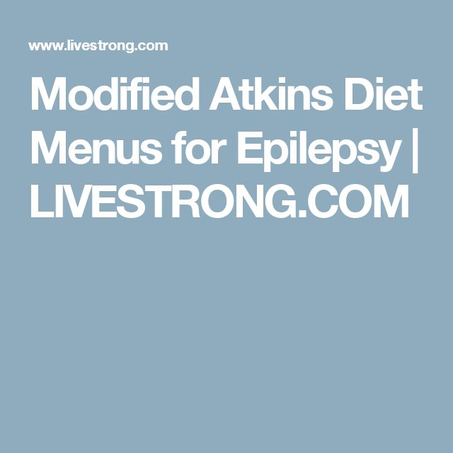 Modified Atkins Diet Menus for Epilepsy   LIVESTRONG.COM