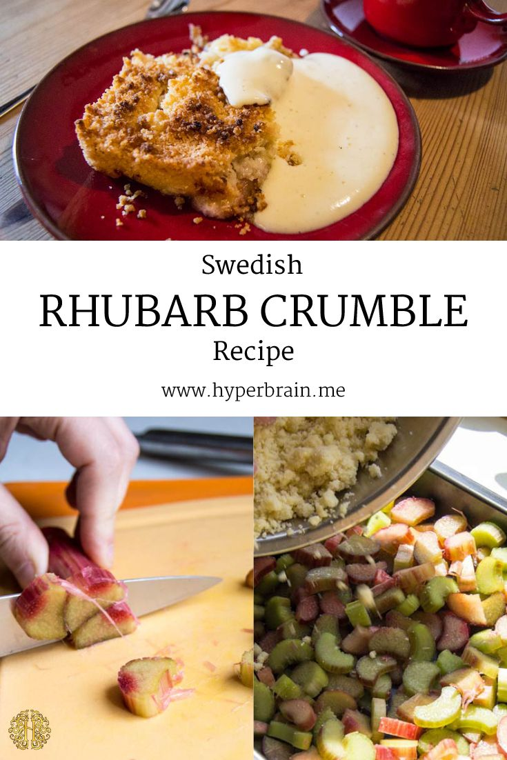 Delicious rhubarb crumble recipe! Try this with vanilla sauce or ice cream. This is perfect for your Swedish fika in summer on the terrace or in the garden.  Go to http://www.hyperbrain.me/recipe-12-rhubarb-crumble/ for the full recipe and instructions on how to bake it!