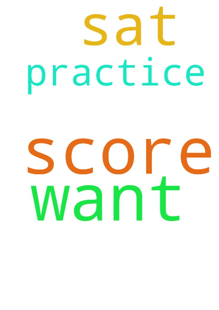 pray that I get SAT SCORE  I want and the score I want - pray that I get SAT SCORE I want and the score I want on my practice SAT Posted at: https://prayerrequest.com/t/MXb #pray #prayer #request #prayerrequest