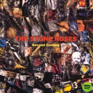 Second Coming by The Stone Roses on Spotify