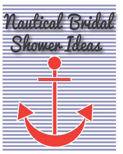 Top 10 Ideas For Throwing A Nautical Themed Shower Bridalshower Weddingshower