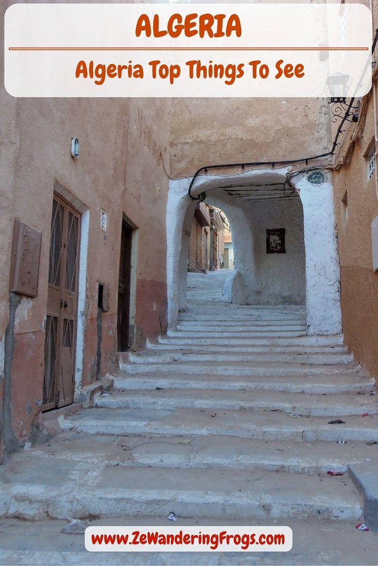 Algeria Top Things To See See Reisen Reise Inspiration