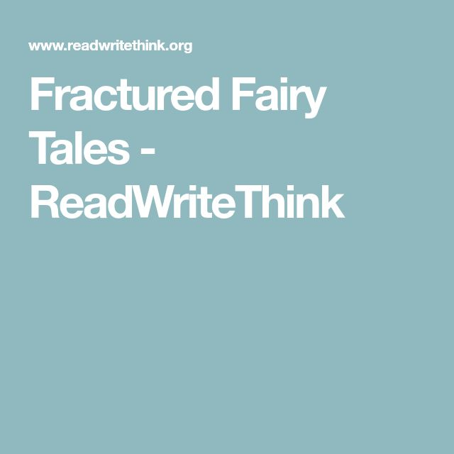 read write think fractured fairy tales Fractured fairy tales - readwritethink                wwwreadwritethinkorg/classroom-resources/student-interactives/fractured-fairy-tales-30062html.