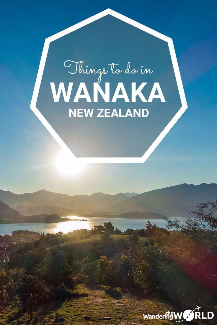 Things to do in Wanaka, New Zealand - Wandering the World