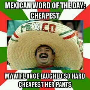 Mexican WOTD: Cheapest