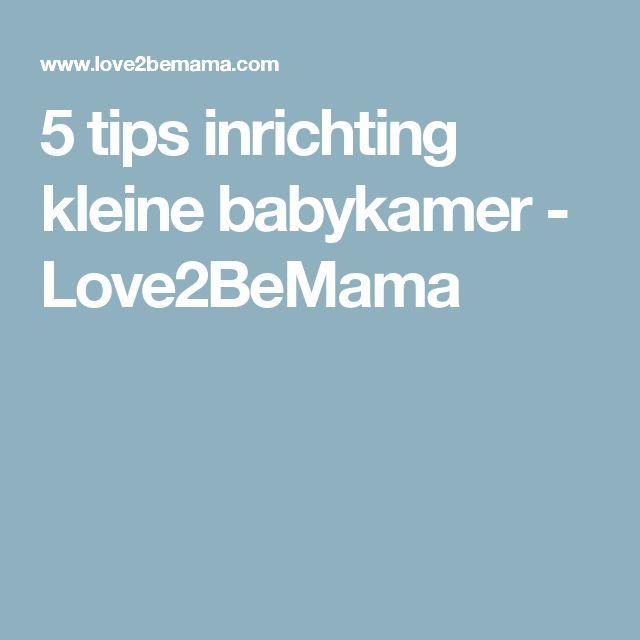 5 tips inrichting kleine babykamer - Love2BeMama