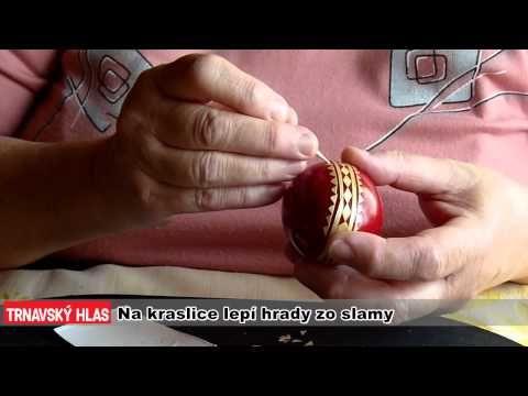 Na kraslice lepí hrady zo slamy (Egg decoration by barley straw. - Instructional video in Slovak.)