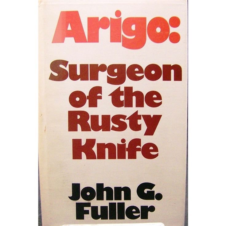 Arigo: Surgeon of the rusty knife | Oxfam GB | Shop