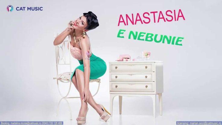 Anastasia - E nebunie (Official Single) - YouTube