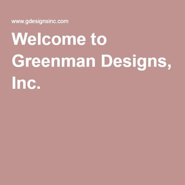 Greenman Designs, Inc.