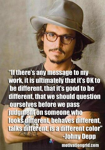 Motivational Quote Image - Johny Depp - http://motivationgrid.com/images-17-inspirational-celebrity-quotes/