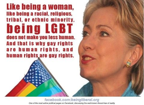 """Hillary Clinton - """"Gay rights are human rights, and human rights are gay rights."""""""