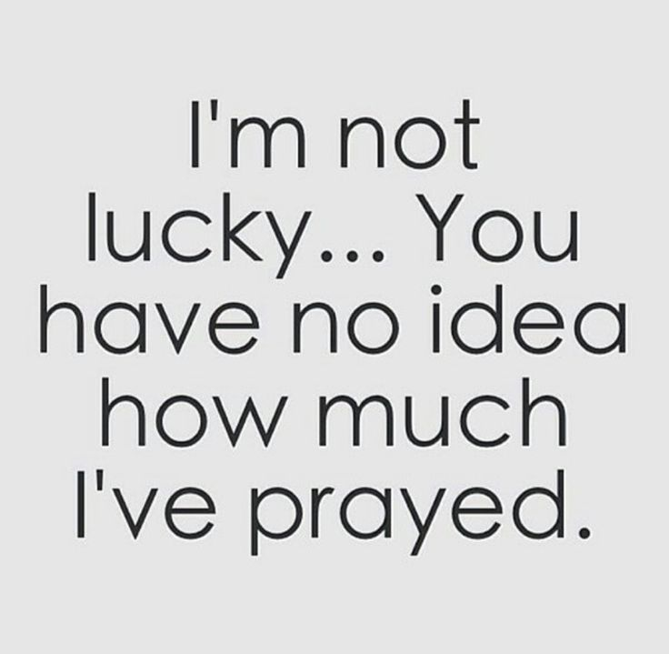 I absolutely dislike being called 'lucky'.. to me it means.. not deserving .. like I'v not prayed for it.. not freaking earned it.. ! so Im blessed.. I leave 'lucky' for the lottery winners!