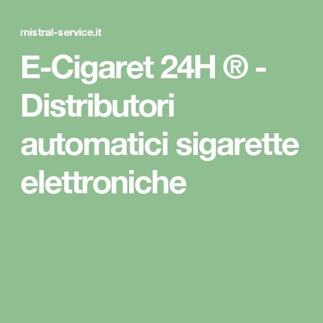 E-Cigaret 24H ® - Distributori automatici sigarette elettroniche
