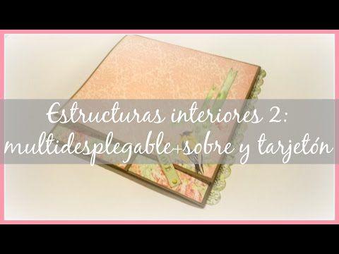 Estructuras interiores para álbumes 2: multidesplegable con cierre + sobre y tarjetón - YouTube