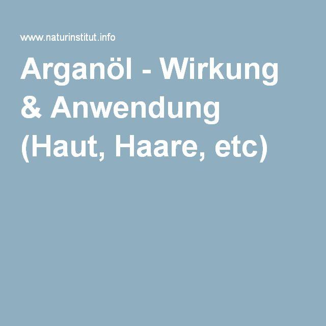 Arganöl - Wirkung & Anwendung (Haut, Haare, etc)