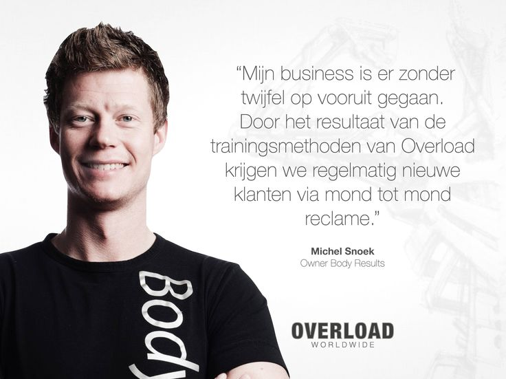 """""""Mijn business is er zonder twijfel op vooruit gegaan. Door het resultaat van de trainingsmethoden van Overload krijgen we regelmatig nieuwe klanten via mond tot mond reclame."""""""