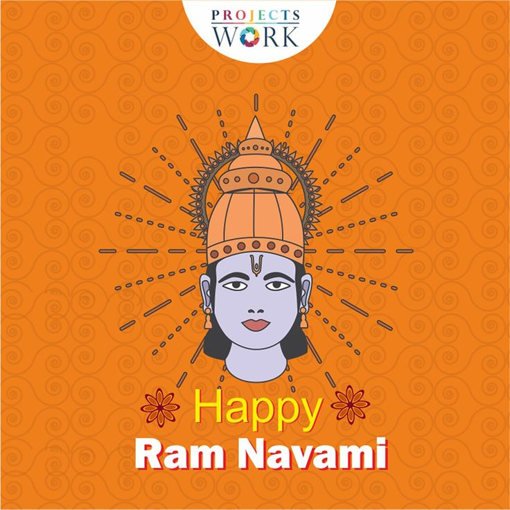 May Lord Ram bless you with peace & virtue on Ram Navami. #ProjectsWork Wishing you A Happy Ram Navami