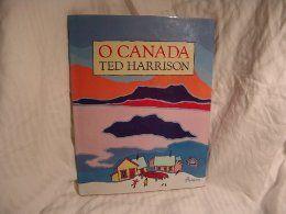 """""""O Canada"""": Ted Harrison"""