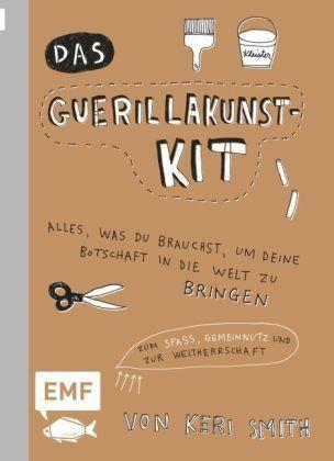 Das Guerillakunst-Kit [Broschur] von Keri Smith kaufen. Online Shop Der Club Bertelsmann