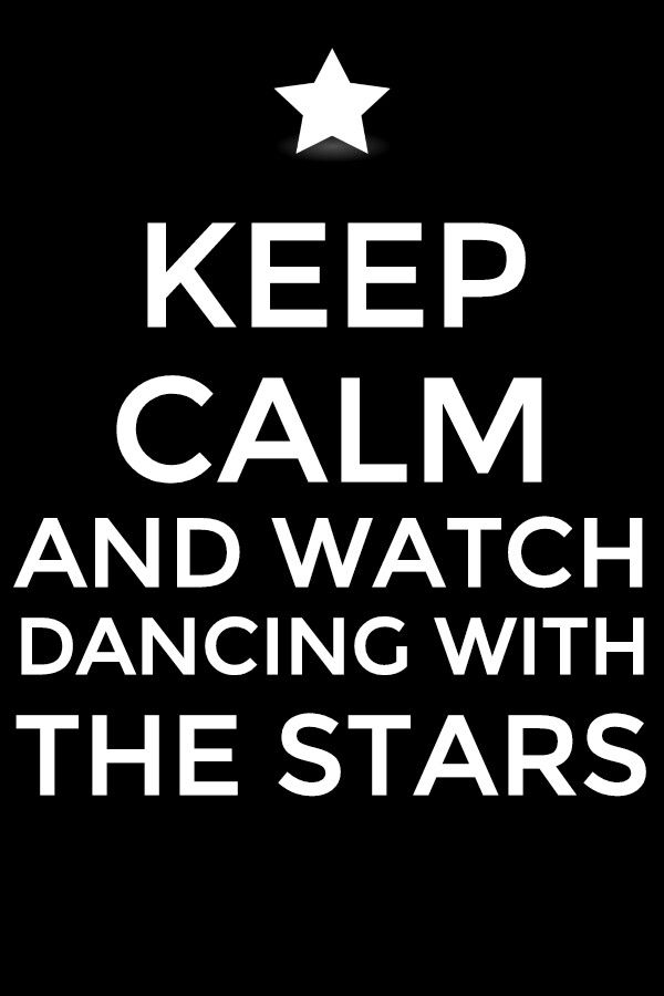but i CAN'T keep calm, when I'm fangirling over DWTS it's impossible anyone feel meh??????
