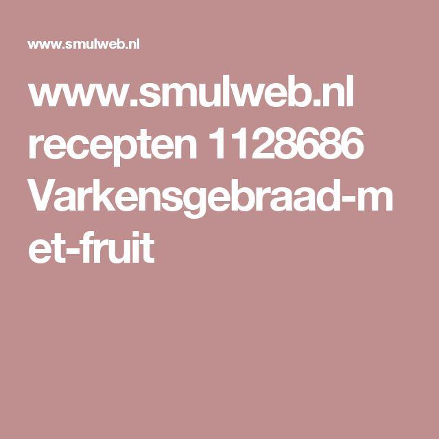 www.smulweb.nl recepten 1128686 Varkensgebraad-met-fruit